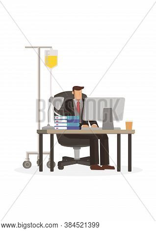 Tired Overwork Businessman With Medical Drip Bag. Concept Of Overwork Or Sickness. Flat Vector Illus