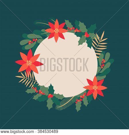 Circle Xmas Botanical Frame Or Border Made Of Holly, Laurel, Mistletoe, Flowers Of Poinsettia And Fi