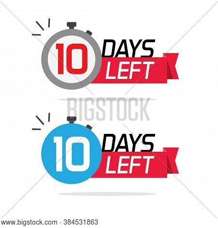 10 Days Left Or To Go Sale Countdown Vector Icons Set, Ten Number Remaining Special Offer Promotion