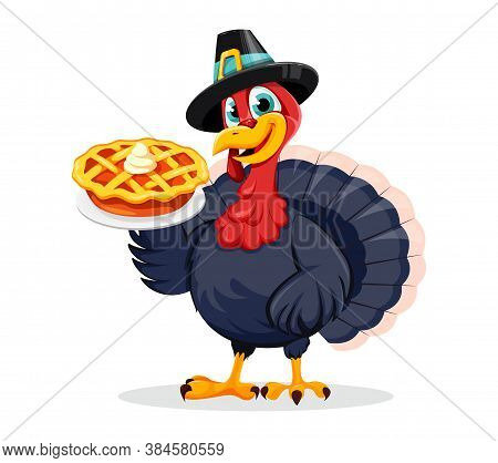 Happy Thanksgiving Day. Funny Thanksgiving Turkey Bird Cartoon Character Holding Sweet Pumpkin Pie.