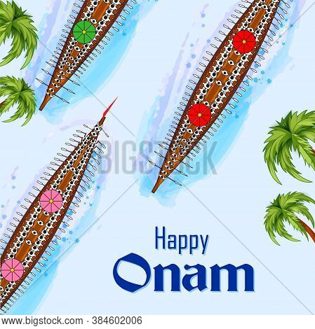 Vector Design Of Boat Race Competition On Occasion Of Onam Kerala Festival Of South India