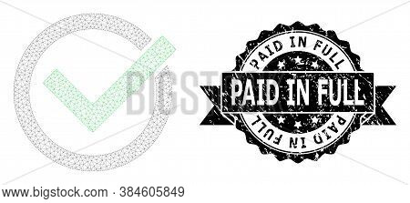 Paid In Full Corroded Stamp Seal And Vector Accept Tick Mesh Model. Black Seal Includes Paid In Full
