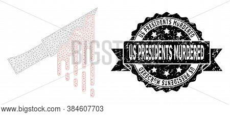 Us Presidents Murdered Textured Seal And Vector Bloody Knife Mesh Structure. Black Stamp Seal Has Us
