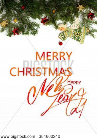 Christmas Greeting Card. Merry Christmas And Happy New Year. Text With Christmas Evergreen Branches