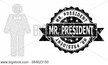 Mr. President Textured Seal Print And Vector Happy Mister Mesh Structure. Black Seal Has Mr. Preside
