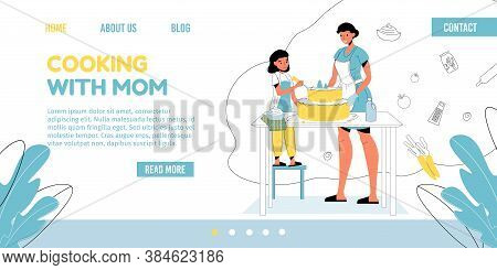Mother Daughter Baking Decorating Delicious Holiday Cake Together Landing Page. Family Cooking Sweet