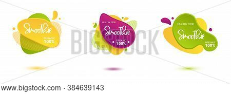 Set Of Smoothie Vector Label. Bright And Shine Stickers, Labels, Tags And Banners For Smoothie. For