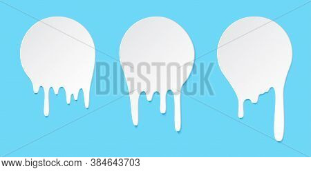 Melt Drip Stickers Or Circle Milk Labels. Vector Liquid Drops Icons For Graffiti Blob Stickers. Whit