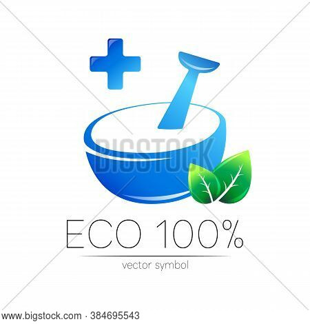 Vector Mortar And Pestle Symbol Logo With Green Leaves And Blue Cross. Ecology Icon Concept For Medi