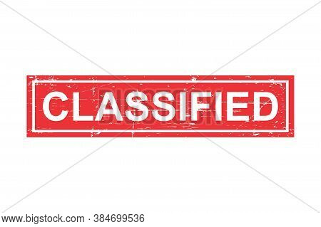 Classified Grunge Stamp. Classified Drubber Stamp. Isolated Vector Texture Seal, Grunge Stamp Classi