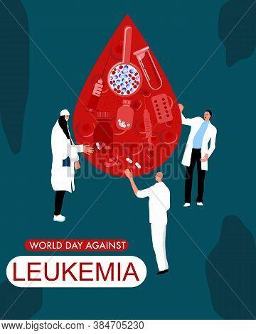 World Leukemia Day Concept. Drop Of Blood With Erythrocytes,leukocytes, White Blood Cells,pills,tabl