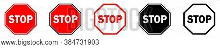 Stop Signs Set. Red Stop Sign Isolated. Vector Illustration. Warning Signs