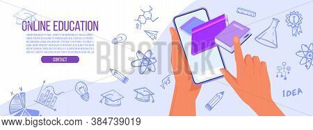 Online Education Or Training Vector Concept With Hands, Smartphone Screen, Science Doodle Icons. Int