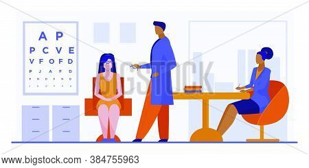 Ophthalmologist And Nurse Checking Woman Eyesight. Female Patient Sitting In Oculist Cabinet Flat Ve