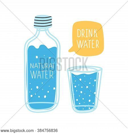 A Bottle Of Drinking Water And A Glass Of Clean Water. The Concept Of Drinking More Water. Use Of Dr