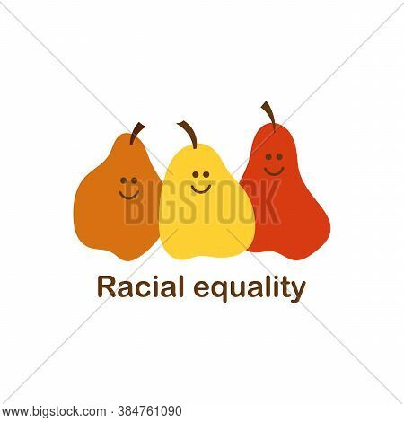 Racial Equality. The Concept Of Anti-racism, A Protest Against Racial Inequality, Equal Opportunitie