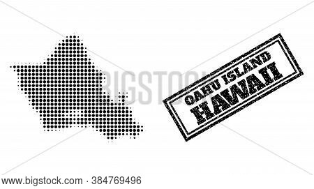 Halftone Map Of Oahu Island, And Textured Seal. Halftone Map Of Oahu Island Constructed With Small B