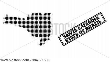 Halftone Map Of Santa Catarina State, And Textured Seal. Halftone Map Of Santa Catarina State Design