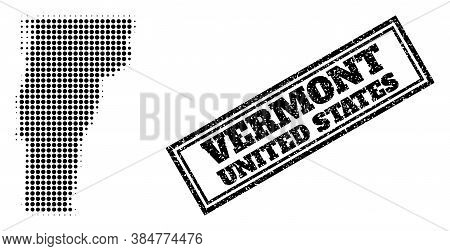 Halftone Map Of Vermont State, And Scratched Seal Stamp. Halftone Map Of Vermont State Constructed W
