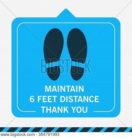 Maintain 6 Feet Distance. Thank You. Blue Floor Sticker Social Distancing.