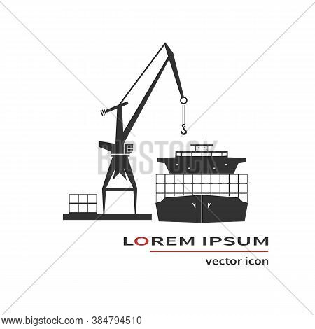 Container Ship And Crane Isolated On Background. Vector Illustration