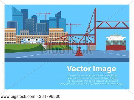 Transport Infrastructure: Railway, Vertical-lift Bridge, Waterways. Urban Scene. Vector Illustration