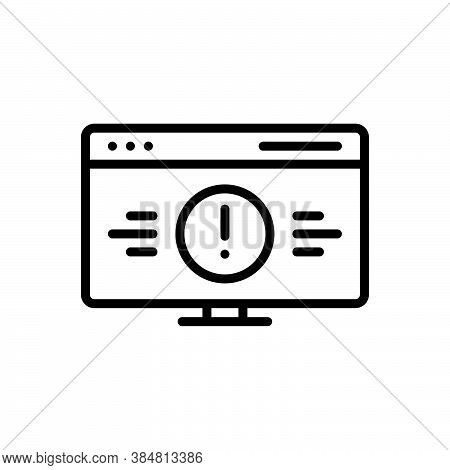 Black Line Icon For Error Defect Lapse Caution Bluescreen Monitor Crash Software Damage Desktop Gadg