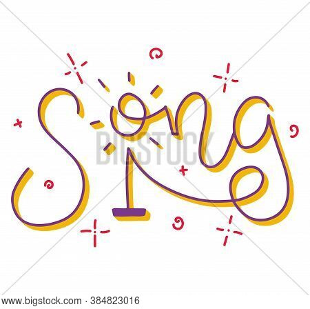 Song Lettering, Multicolored Text And Stand With Microphone With Sparks. Colored Vector Illustration