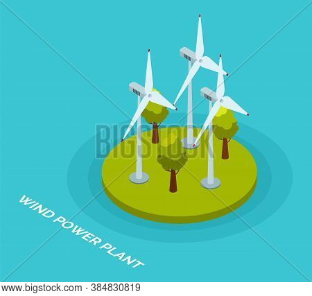 Wind Power Plant And Factory. Wind Turbines. Green Energy Industrial Concept Vector Illustration In