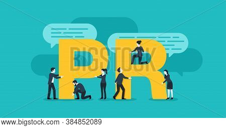 Pr Concept - Public Relations Illustration - Working Group Of Pr-managers With Big Letters, P And R