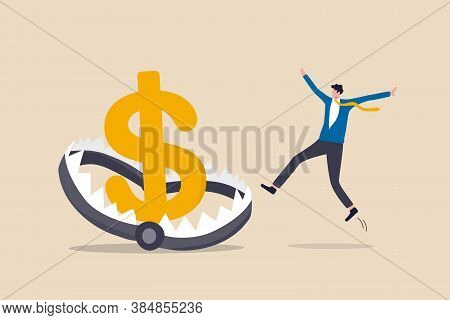 Financial Money Trap, Risk In Investment, Ponzi Scheme Or Business Pitfall Concept, Businessman Inve