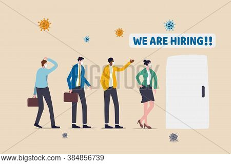 Job Open For Unemployed Businessmen Or Laid Off People, New Vacancy For Jobless People After Economi