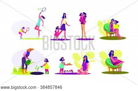 Happy Motherhood Set. Mother And Daughter Spending Time Together, Enjoying Activities. Flat Vector I