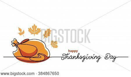 Turkey Dinner Thanksgiving Day Line Art Background. Simple Vector Web Banner. One Continuous Line Dr