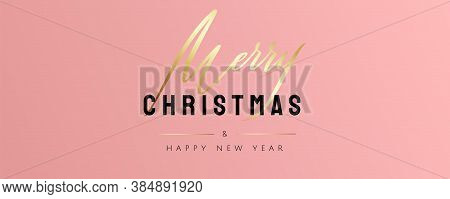 Merry Christmas And Happy New Year Greeting Card. Fancy Coral Pink Colour Background With Lettering.
