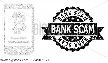 Bank Scam Textured Stamp And Vector Mobile Bitcoin Account Mesh Structure. Black Stamp Seal Includes