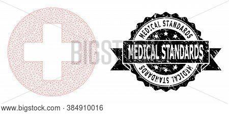 Medical Standards Grunge Seal Print And Vector Medical Cross Mesh Model. Black Seal Contains Medical