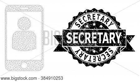 Secretary Unclean Seal Print And Vector Smartphone User Mesh Structure. Black Stamp Seal Contains Se