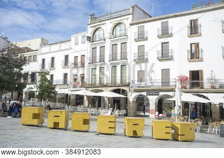 Caceres, Spain - Nov 6th, 2019: Big Yellow Letters Of Caceres In The Plaza Mayor, Extremadura, Spain