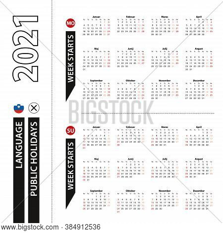 Two Versions Of 2021 Calendar In Slovenian, Week Starts From Monday And Week Starts From Sunday. Vec
