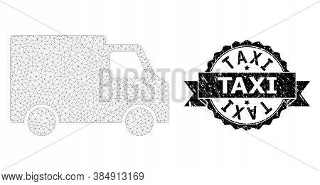Taxi Corroded Stamp Seal And Vector Van Car Mesh Structure. Black Stamp Seal Has Taxi Caption Inside