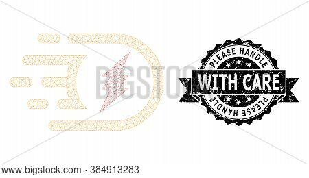 Please Handle With Care Textured Seal Print And Vector Electric Power Mesh Structure. Black Stamp Se