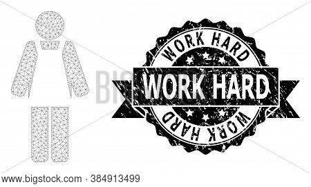 Work Hard Textured Stamp And Vector Worker Person Mesh Model. Black Stamp Includes Work Hard Text In