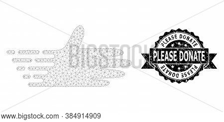Please Donate Grunge Stamp Seal And Vector Moving Hand Mesh Model. Black Seal Includes Please Donate