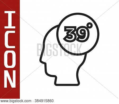 Black Line High Human Body Temperature Or Get Fever Icon Isolated On White Background. Disease, Cold