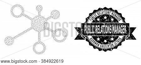 Public Relations Manager Corroded Stamp And Vector Relations Mesh Structure. Black Stamp Seal Has Pu