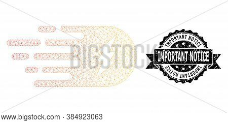 Important Notice Grunge Seal Print And Vector Electric Strike Mesh Model. Black Stamp Seal Includes
