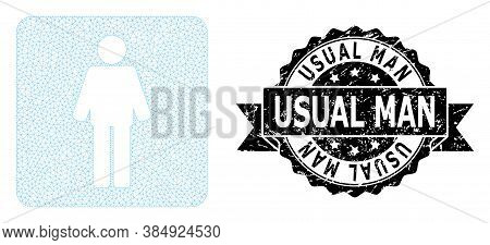 Usual Man Dirty Stamp Seal And Vector Man Mesh Structure. Black Stamp Seal Has Usual Man Caption Ins