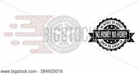 No Money No Honey Grunge Stamp Seal And Vector Car Wheel Mesh Model. Black Seal Includes No Money No