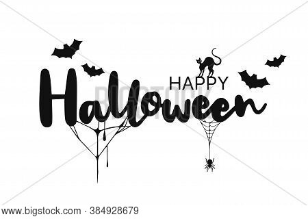Happy Halloween Lettering. Handwritten Calligraphy With Spider, Cat And Spider Web For Greeting Card